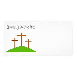 Father Forgive Them card Customized Photo Card