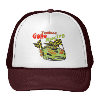 Father Gone Racing Gifts Trucker Hat