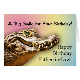 Father-in-Law  Birthday card smiling alligator