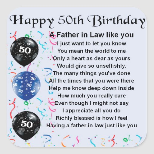 Father in Law Poem - 50th Birthday Square Stickers