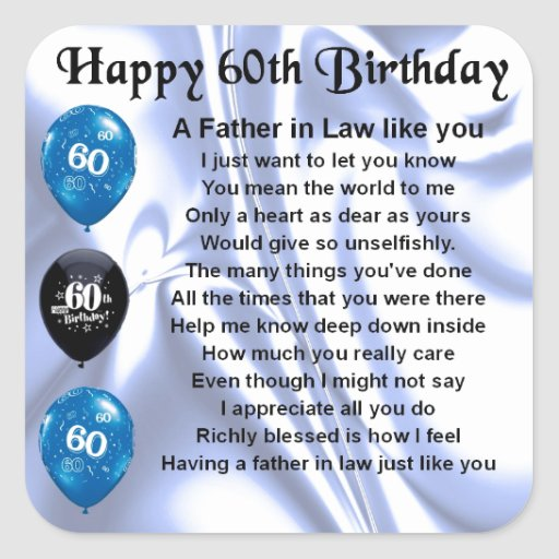 Father in Law Poem - 60th Birthday Square Sticker