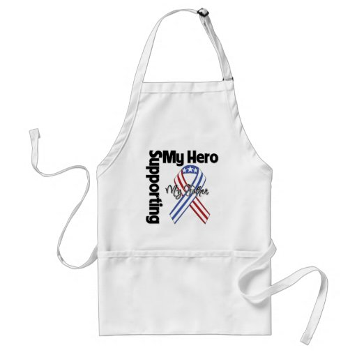 Father - Military Supporting My Hero Apron