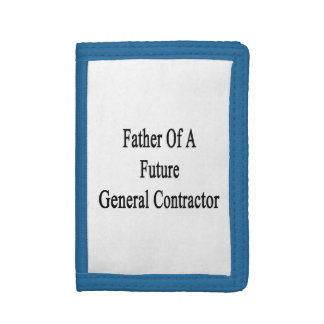 Father Of A Future General Contractor Tri-fold Wallets