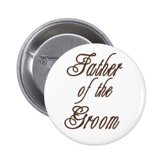 Father of Groom Classy Browns 6 Cm Round Badge