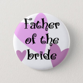 Father of the Bride 6 Cm Round Badge