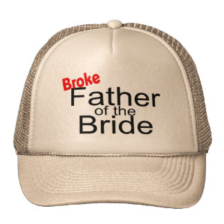 Father of the Bride (Broke) Hats