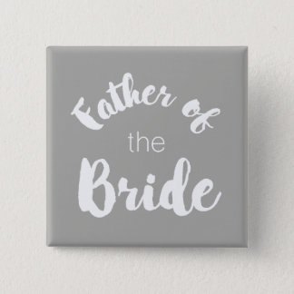 Father of the Bride Button - Custom Colours!