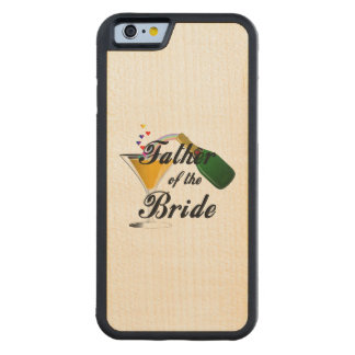 Father of the Bride Champagne Toast Carved® Maple iPhone 6 Bumper Case