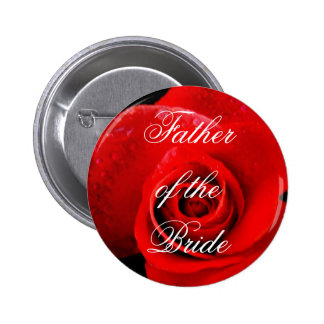 Father of the Bride Classic Red Rose Pin Button