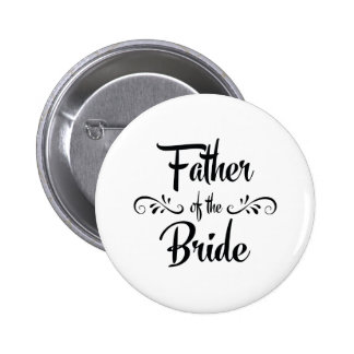 Father of the Bride Funny Rehearsal Dinner 6 Cm Round Badge