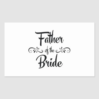Father of the Bride Funny Rehearsal Dinner Rectangular Sticker