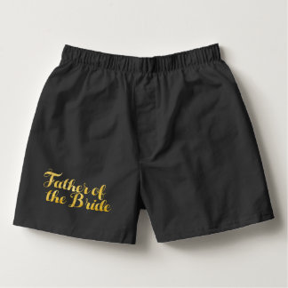 Father of the bride gold boxers
