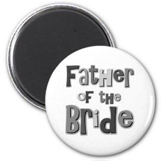 Father of the Bride Gray 6 Cm Round Magnet