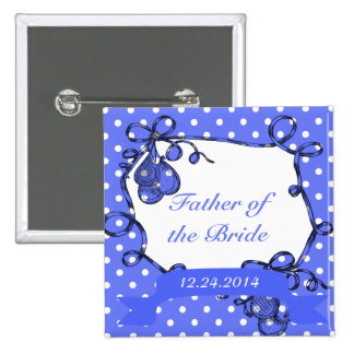 Father of the bride/groom wedding button button