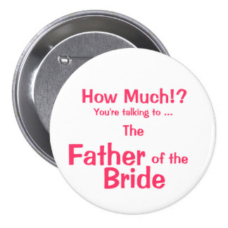 Father of the Bride ID Button