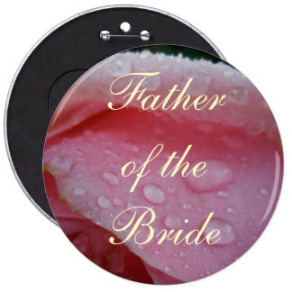 Father of the Bride Pink Rose Pin Button