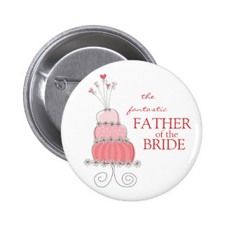 FATHER OF THE BRIDE Sweet Pink Wedding Cake Button