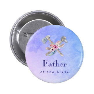 Father of the bride Watercolor Tomahawk 6 Cm Round Badge