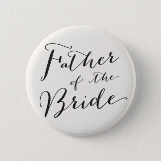 Father of the Bride Wedding Bridal Party Button