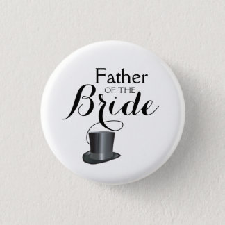 Father of the Bride Wedding Pinback Buttons Badges