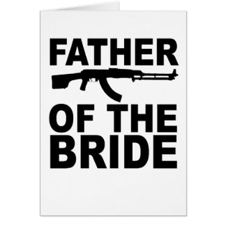 Father of the Bride with Gun T-Shirts.png Cards