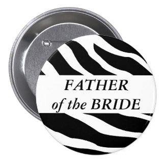 Father Of The Bride Zebra Wedding Button