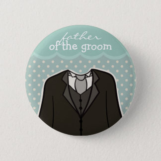 Father of the Groom // BLUE 6 Cm Round Badge