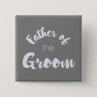 Father of the Groom Button - Custom Colours!