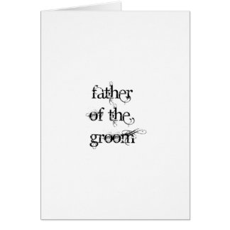Father of the Groom Greeting Card