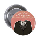 Father of the Groom // PINK Buttons