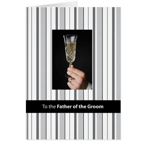Father of the Groom, Thanks Champagne Toast, Black Greeting Card