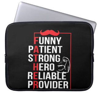 Father Patient Strong Hero Reliable Provide Laptop Sleeve