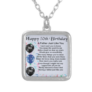 Father Poem - 50th Birthday Silver Plated Necklace