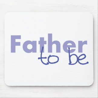 Father to be mousepads