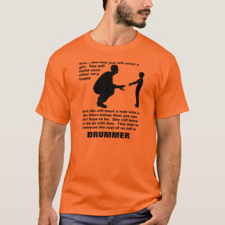 Fatherly Advice Drummer Funny T-Shirt