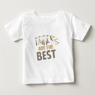 Fathers Are Best Baby T-Shirt