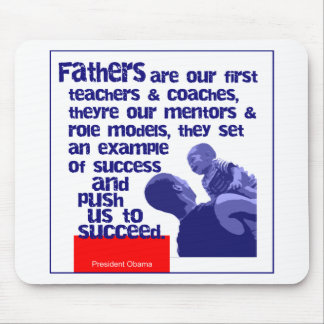Fathers Are Mouse Pad
