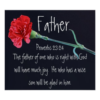 Father's Day bible verse Proverbs 23:24 Poster