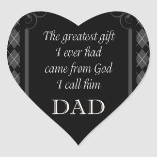 """Father's Day - Birthday """"Greatest Gift I"""" Heart Sticker"""