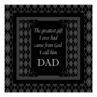 "Father's Day - Birthday ""Greatest Gift I"" Poster"