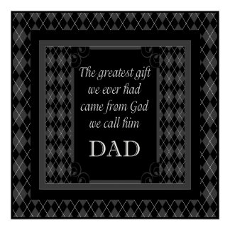 "Father's Day - Birthday ""Greatest Gift We"" Poster"