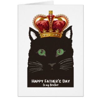 Father's Day Black Cat with Crown for Brother Card