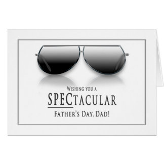 Father's Day - Dad - Sunglasses (Spectacular) Card