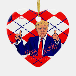 fathers day donald trump ceramic ornament
