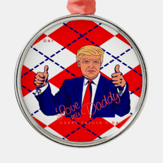 fathers day donald trump metal ornament