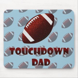 Fathers day Football touchdown dad Mouse Pad