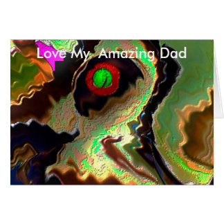 Father's Day:   Funky Dad!!  Love you Dad !! Greeting Card