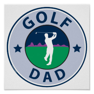 Fathers Day Golf Dad Posters