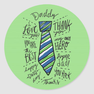 "Father's Day - Green - ""Daddy"" Tie Classic Round Sticker"