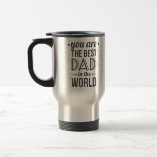 Father's day message best dad in the world travel mug